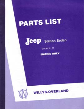 Parts List - Jeep Station Sedan - Model 6-63 Engine Only