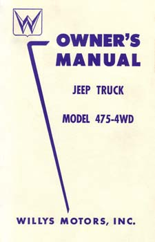 Owners Manual - Jeep Truck - Model 475-4WD