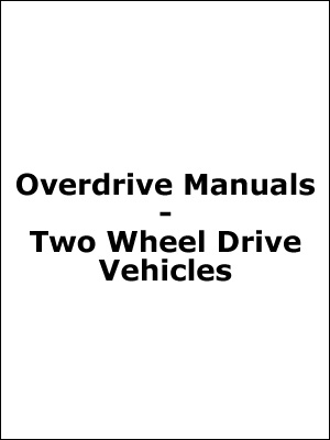 Overdrive Manual - 2WD Vehicle