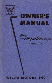 Owners Manual - Jeep Dispatcher Model DJ-3A